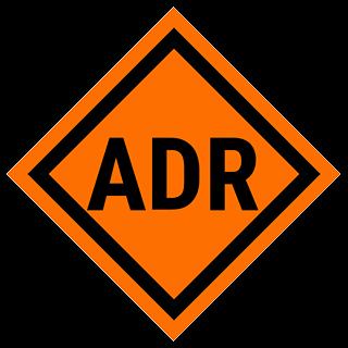 ADR - Accord européen relatif au transport international des marchandises Dangereuses par Route